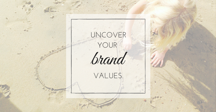 Uncover Your Brand Values
